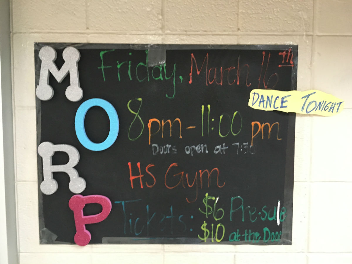 One of the many signs hung around the school advertising Morp.