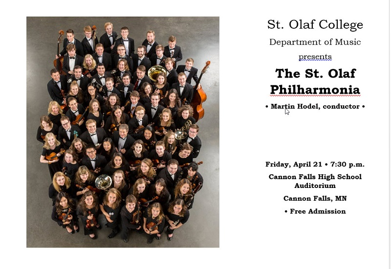 The St. Olaf Philharmonic Orchestra is coming to the Cannon Fall High School Auditorium.
