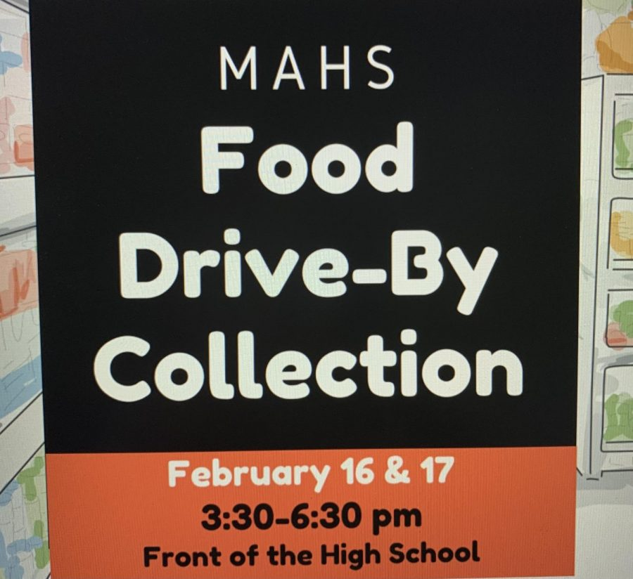 The food drive sponsored by MAHS will take place on February 16th and 17th.